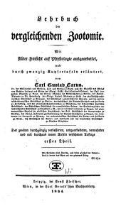 Lehrbuch der vergleichenden Zootomie: mit stäter Hinsicht auf Physiologie ausgearb., und durch zwanzig Kupfertafeln erläutert, Band 1