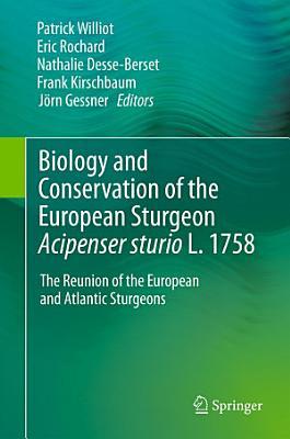 Biology and Conservation of the European Sturgeon Acipenser sturio L  1758