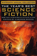 The Year's Best Science Fiction: Sixteenth Annual Collection