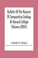 Bulletin Of The Museum Of Comparative Zoology At Harvard College (Volume Lxxiii); Classification Of Insects A Key To The Known Families Of Insects And Other Terrestrial Arthropods