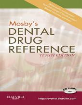 Mosby's Dental Drug Reference: Edition 10