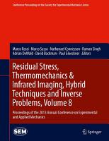 Residual Stress  Thermomechanics   Infrared Imaging  Hybrid Techniques and Inverse Problems  Volume 8 PDF