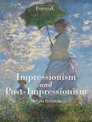Impressionism and Post Impressionism PDF