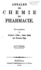 Annalen der Chemie und Pharmacie: Bände 7-8;Bände 83-84