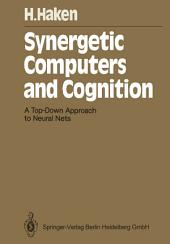 Synergetic Computers and Cognition: A Top-Down Approach to Neural Nets