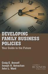 Developing Family Business Policies Book PDF
