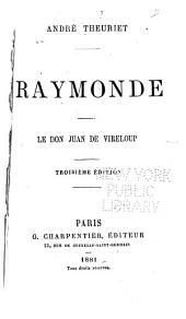 Raymonde.--Le don Juan de Vireloup