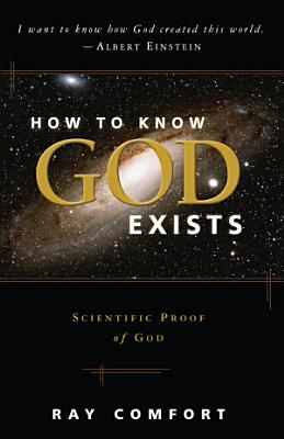How to Know God Exists