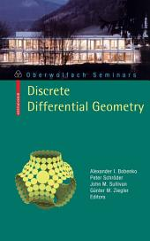 Discrete Differential Geometry