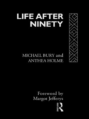 Life After Ninety