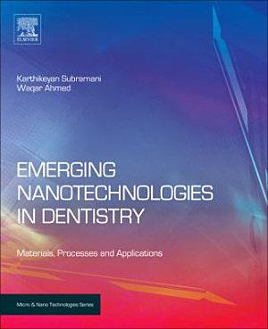 Emerging Nanotechnologies in Dentistry