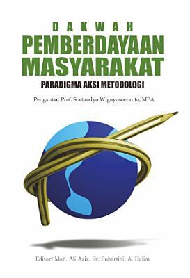 Dakwah Pemberdayaan Masyarakat   Paradigma  Aksi  Metodologi PDF