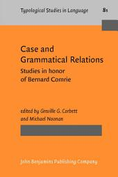 Case and Grammatical Relations: Studies in honor of Bernard Comrie