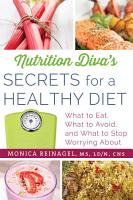 Nutrition Diva s Secrets for a Healthy Diet PDF