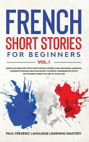French Short Stories for Beginners Vol  1 PDF