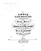 Choix de douze morceaux faciles et soigneusement doigtés: pour le pianoforte tirés de l'opéra Gustave ou le bal masqué (Gustav oder der Maskenball) de D. F. E. Auber, Volume 6