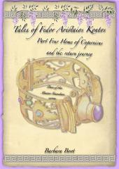 Tales of Fedor Aristaios Kontos Part Four Home of Copernicus and the return journey: Part of the Master Guardian series