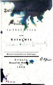 Julius von Tarent: ein Trauerspiel in fünf Akten