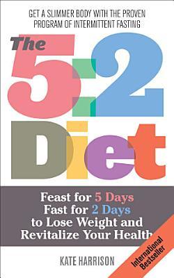 The 5 2 Diet
