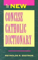 The New Concise Catholic Dictionary PDF