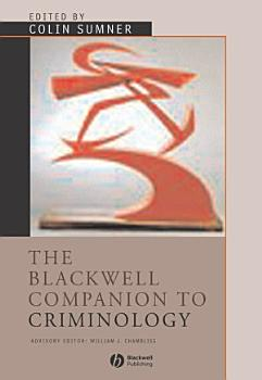 The Blackwell Companion to Criminology PDF