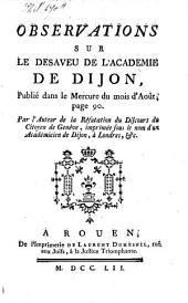 Observations sur le désaveu de l'Académie de Dijon: publié dans le Mercure du mois d'Août, page 90, Page90