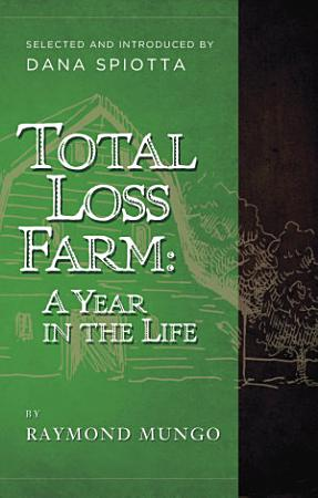 Total Loss Farm  A Year in the Life PDF