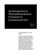 An Introduction to Thermal Remediation Treatment of Contaminated Soil