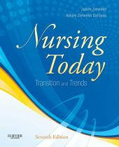 Nursing Today - E-Book: Transition and Trends, Edition 7