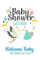 Welcome Baby Guest Book Baby Shower Book PDF