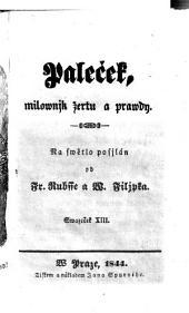 Palecek, milownjk zertu a prawdy. (Palecek, der Freund des Scherzes und der Wahrheit.) (boh.): Svazek 3