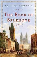 The Book of Splendor  A Novel PDF