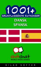 1001+ grundlæggende sætninger dansk - spansk