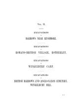 Excavations in Cranborne Chase, Near Rushmore, on the Borders of Dorset and Wilts. [1880-1896]: Excavations in Barrows near Rushmore; in Romano-British village, Rotherley; in Winkelbury camp; in British Barrows and Anglo-Saxon cemetery, Winkelbury hill. 1888