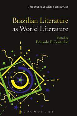 Brazilian Literature as World Literature PDF