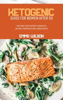 Ketogenic Guide For Women After 50