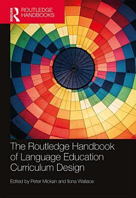 The Routledge Handbook of Language Education Curriculum Design PDF