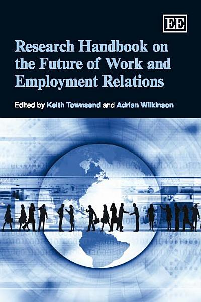 Research Handbook on the Future of Work and Employment Relations PDF