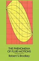 The Phenomena of Fluid Motions PDF