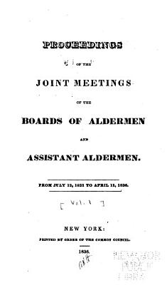 Proceedings of the Joint Meetings of the Boards of Aldermen and Assistant Aldermen PDF