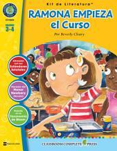 Ramona Empieza el Curso - Kit de Literatura Gr. 3-4: Spanish Version