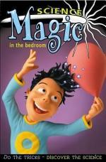 Science Magic in the Bedroom