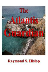 The Atlantis Guardian Book PDF