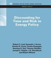 Discounting for Time and Risk in Energy Policy PDF
