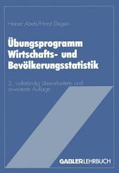 Übungsprogramm Wirtschafts- und Bevölkerungsstatistik: Ausgabe 2
