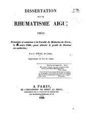 Dissertation sur le rhumatisme aigu; thèse, etc