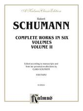 Complete Works, Volume II: For Piano