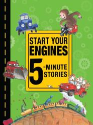 Start Your Engines 5 Minute Stories Book PDF