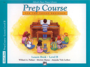 Alfred s Basic Piano Prep Course   Lesson B