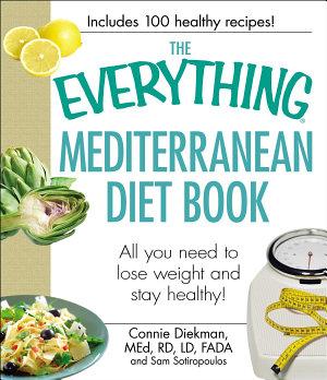 The Everything Mediterranean Diet Book